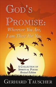Gods Promise Wherever You Are I Am There For You By Gerhard