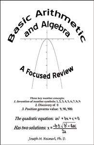 Basic Arithmetic and Algebra: A Focused Review by Joseph M ...